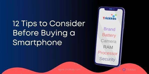 12_Tips_to_Consider_Before_Buying_a_Smartphone