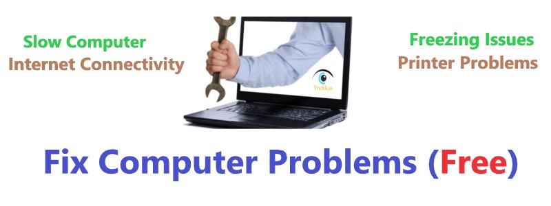 Fix Computer Problems For Free at Trickkas.com