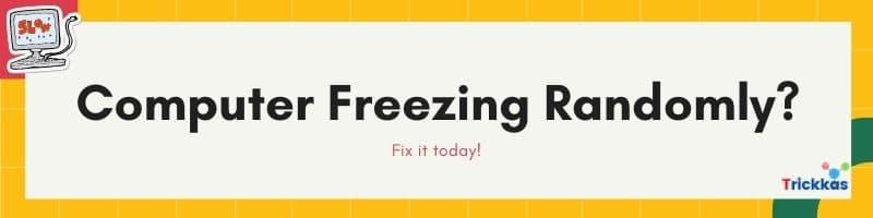 Computer Freezing Randomly - Fix it today