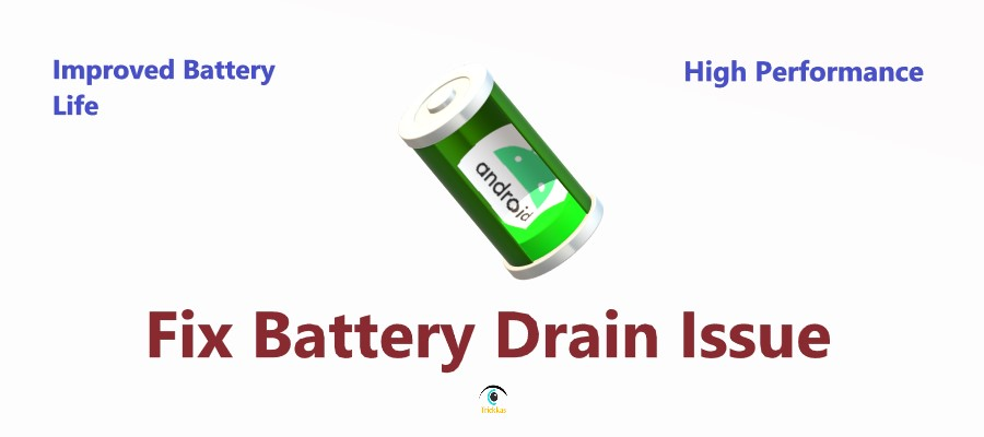 android battery drain fix