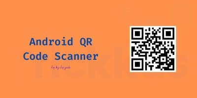 Android QR Code Scanner Step By Step Guide