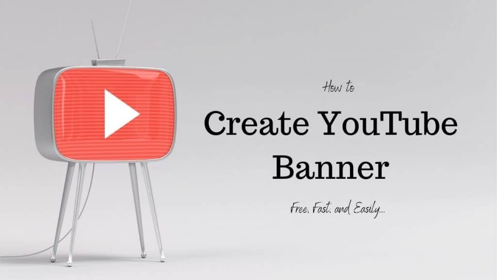 How to create YouTube banner free, fast, Easily