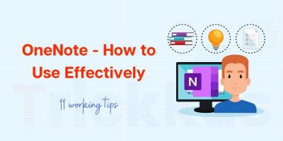 OneNote - How to use Effectively with 11 Working Tips